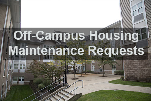 Off campus housing maintenance request